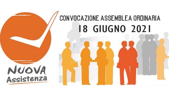 CONVOCAZIONE ASSEMBLEA ORDINARIA 18 GIUGNO 2021 NUOVA ASSISTENZA