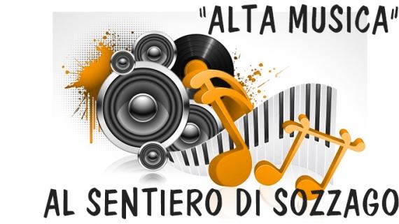 """POMERIGGIO IN """"ALTA MUSICA"""" AL SENTIERO D'ARGENTO DI SOZZAGO"""