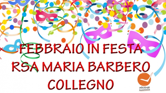 FEBBRAIO IN FESTA RSA MARIA BARBERO
